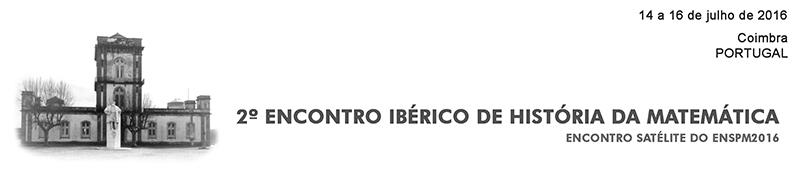 2º EIHM - 2º Encontro Ibérico de História da Matemática