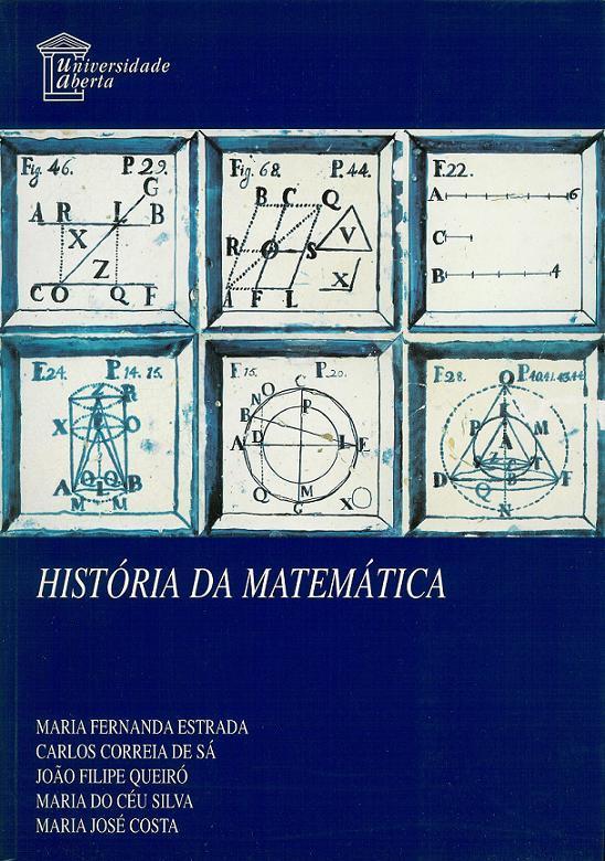 História da matemática m f estrada carlos sá j f queiró m céu